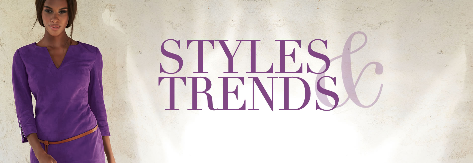 Styles & trends